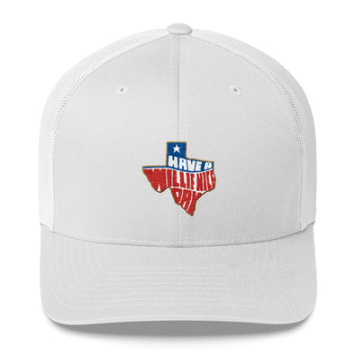 Have A Willie Nice Day Texas - Willie Nelson Inspired - Trucker Snapback Hat/Cap - ATX HUMOR