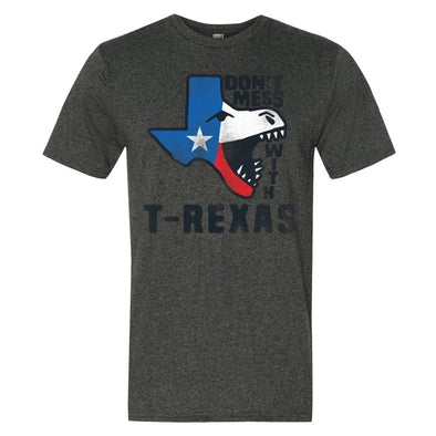 Don't Mess With T-Rexas Unisex T-Shirt - ATX HUMOR
