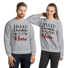 Unisex Sweatshirt --- 'I Run on CHOCOLATE & WINE'