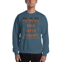 Sweatshirt --- 'DAD, the Man, the Myth; The LEGEND...'