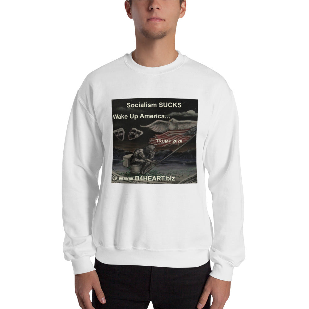Sweatshirt Socialism SUCKS... Wake Up America! Trump 2020...
