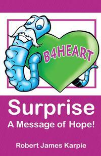 Surprise; A Message of Hope!