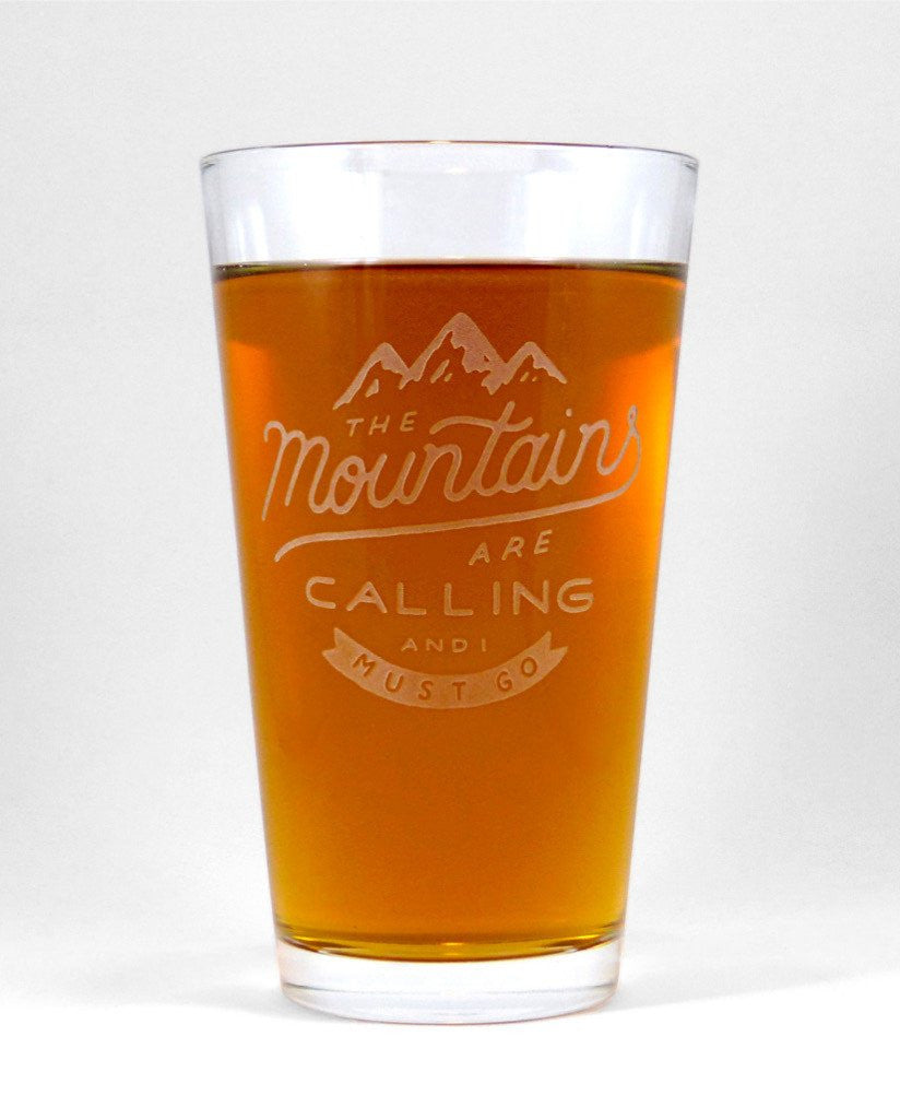 The Mountains Are Calling Engraved 16 oz. Glass