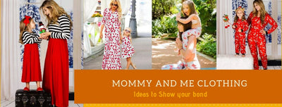 10 Adorable Mommy and Me Clothing Ideas to Show Your Bond