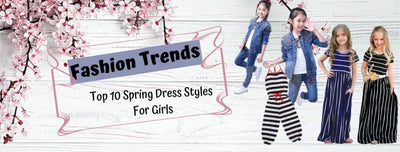 Fashion Trends: Top 10 Spring Dress Styles For Girls