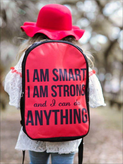 Girls 16.5 I am Smart I am Strong and I Can do Anything Backpack - Girls Backpack