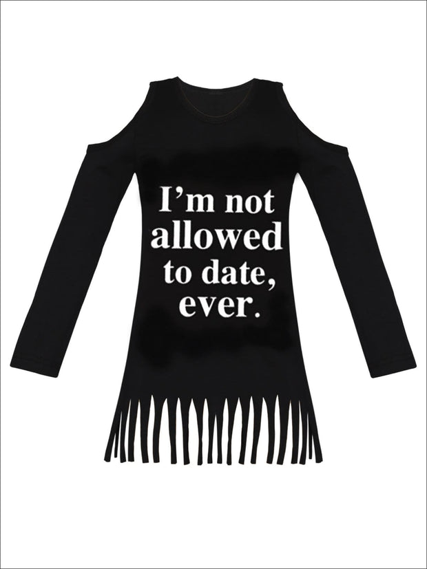 Girls Im Not Allowed to Date Ever Cold Shoulder Fringe Graphic Statement Top - Black / 2T/3T - Girls Fall Top