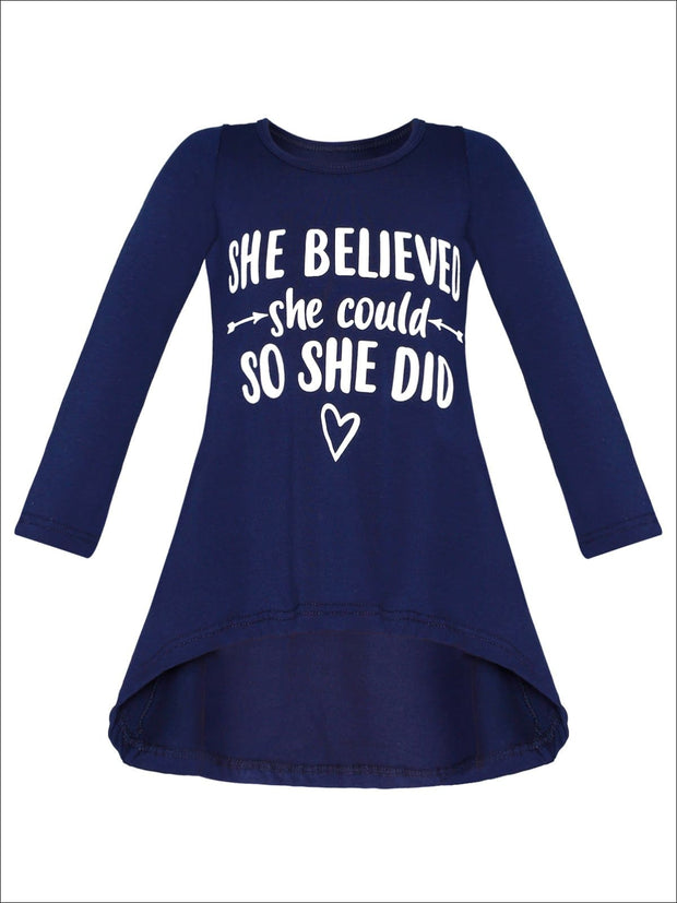 Girls She Believed She Could So She Did Hi-Lo Long Sleeve Graphic Statement Top - Navy / 2T/3T - Girls Fall Top
