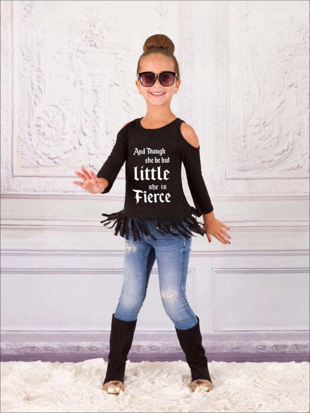 Girls Though She Be But Little She is Fierce Cold Shoulder Fringe Graphic Statement Top - Girls Fall Top