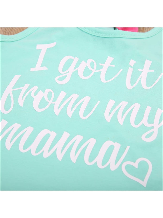 Mommy & Me Mint Graphic I Got It From My Mama - She Got From Me Tank Top Set - Girls Graphic Top