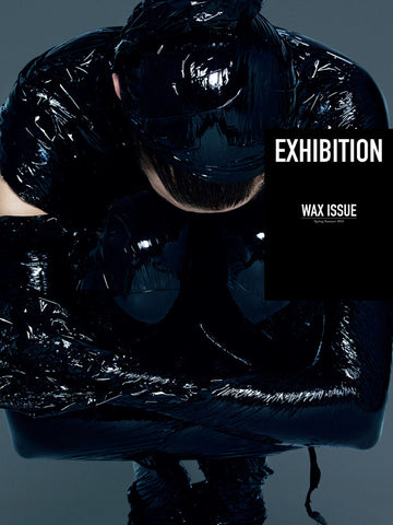 Exhibition Magazine Exhibition Issue 6 - Wax Issue - Urban Oxygen