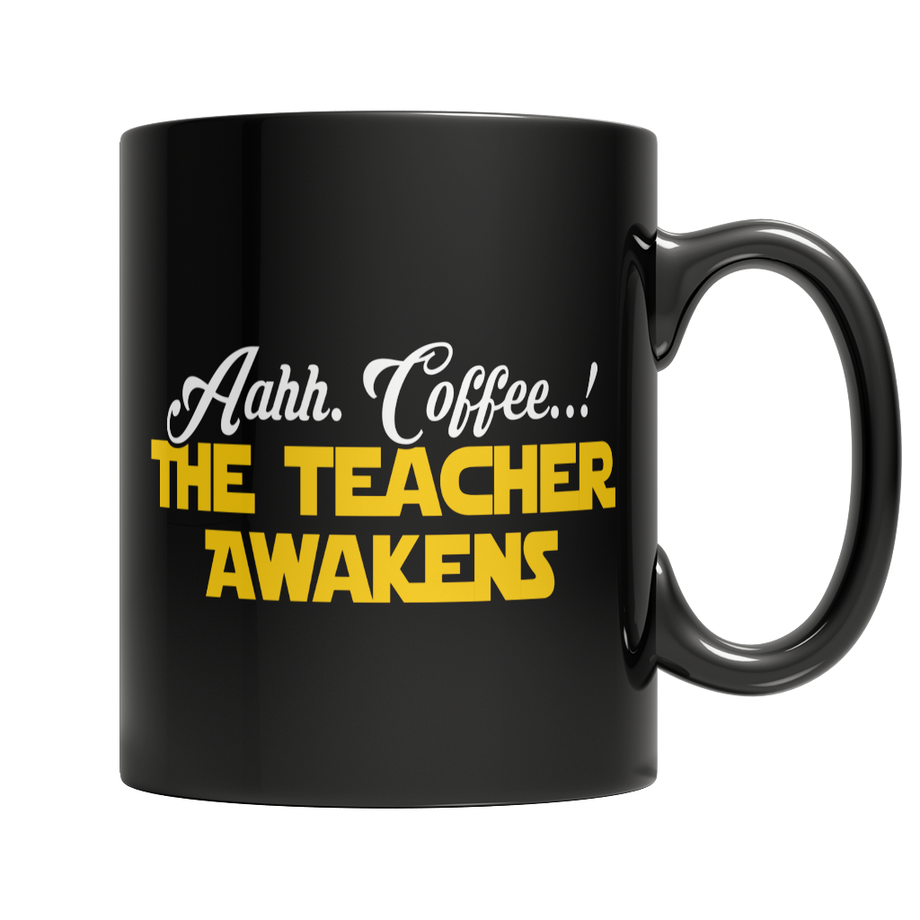 Limited Edition - Aahh Coffee..! The Teacher Awakens Mug