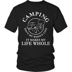 Camping Isn't My Whole Life Shirt