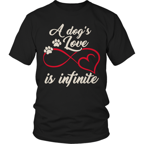 A Dogs Love Is Infinite Shirt