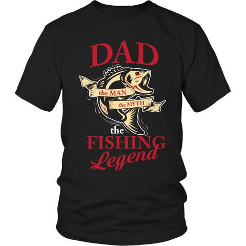 Limited Edition - Dad The Man The Myth The Fishing Legend Shirt
