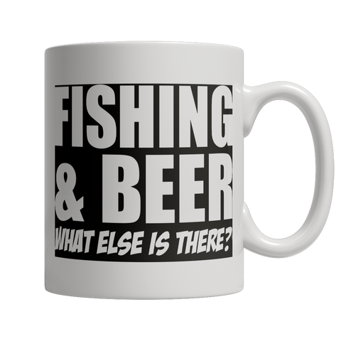 Limited Edition - Fishing and Beer What Else is There White Mug