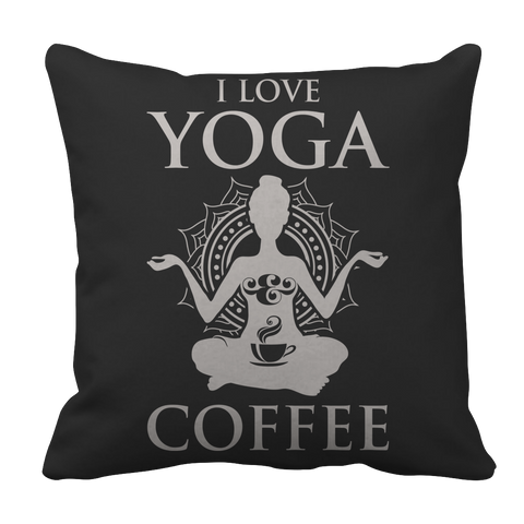 Limited Edition - I Love Yoga & Coffee Pillow Case