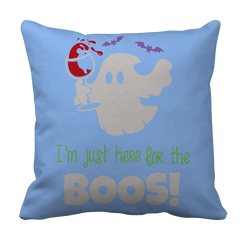 Limited Edition - I'm Just Here For The Boos! Pillow Case