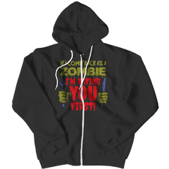 Limited Edition - If I Come Back As A Zombie I'm Eating You First Zipper Hoodie