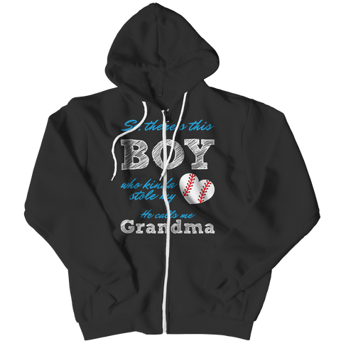 Limited Edition - So, There's this Boy who kinda stole my heart. He calls me Grandma (baseball) Zipper Hoodie