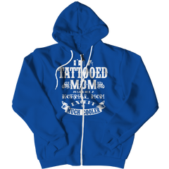 Limited Edition - I'm A Tattooed Mom Zipper Hoodie