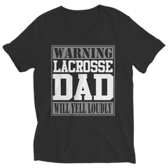 Limited Edition - Warning Lacrosse Dad will Yell Loudly Shirt