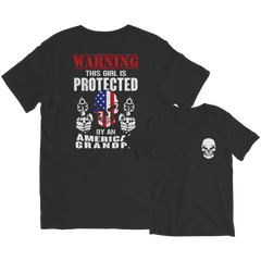 Limited Edition - Warning This Girl is Protected by an American Grandpa Shirt