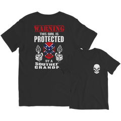 Limited Edition - Warning This Girl is Protected by a Southern Grandpa