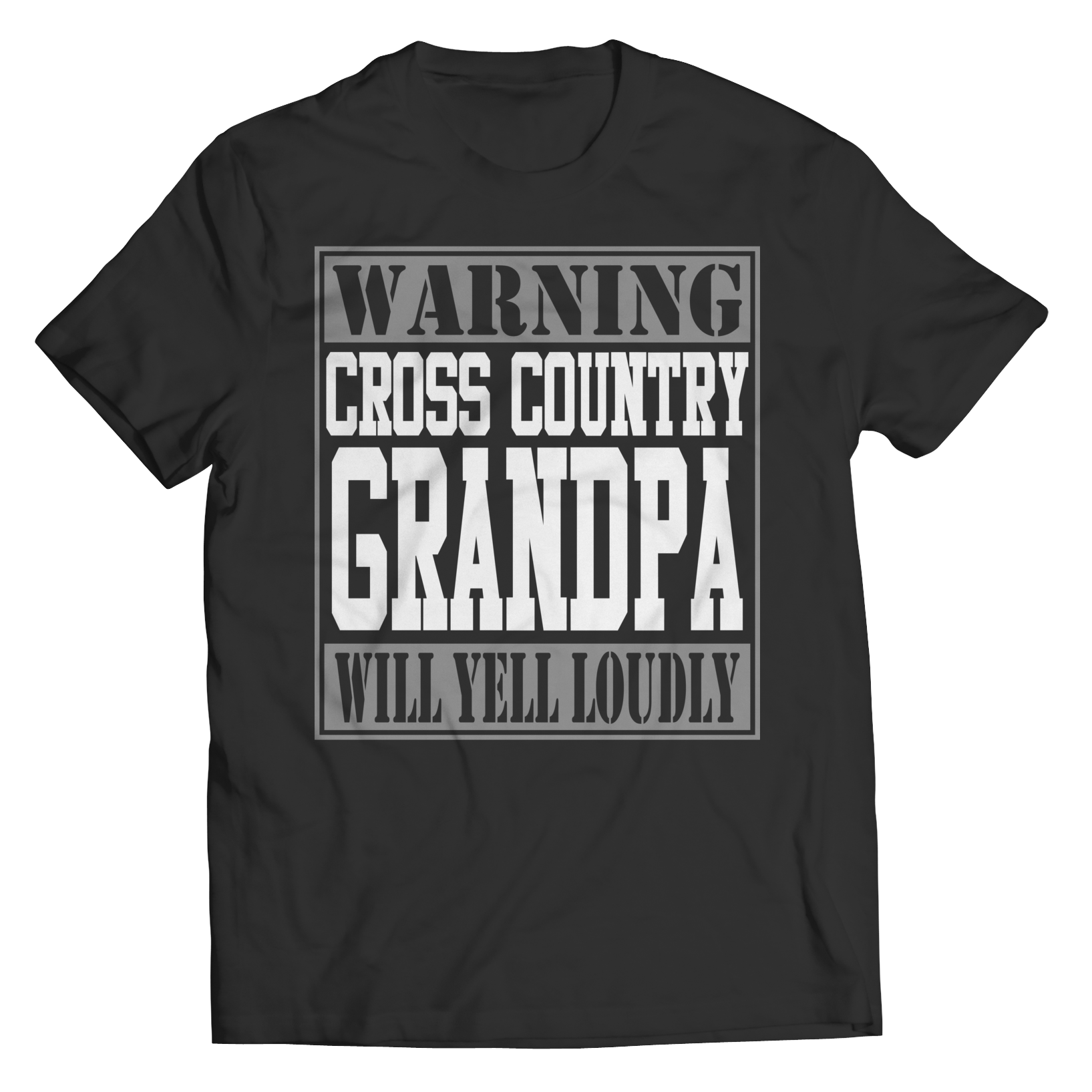 Limited Edition - Warning Cross Country Grandpa will Yell Loudly