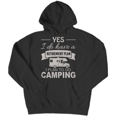 Limited Edition - Camping Retirement Plan Shirt