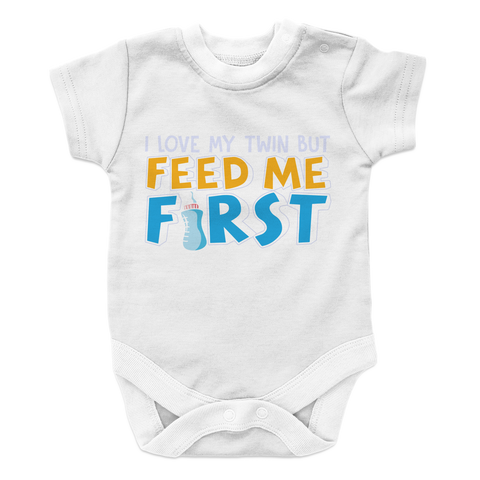 Feed Me First - 2 Baby Onesie