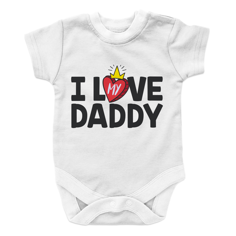 I Love My Daddy - 2 Baby Onesie
