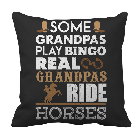 Real Grandpas Ride Horses Pillow Case
