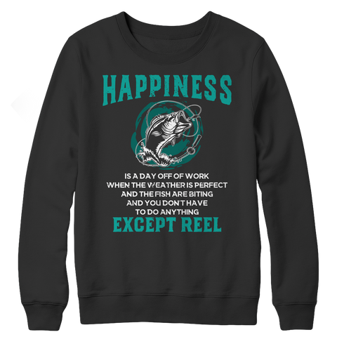 Happiness Is Reel Crewneck Fleece Shirt