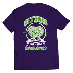 Limited Edition - Retired teachers make amazing Grandmas Collection, Hoodies, Tees, and More