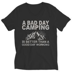 Limited Edition - A Bad Day Camping Is Better Than A Good Day Working Shirt