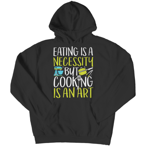 Cooking Is An Art Hoodie