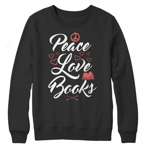 Peace Love Books Crewneck Fleece Shirt