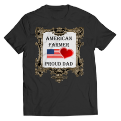 American Farmer - Proud Dad Shirt