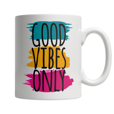 Coffee Mug - Good Vibes Only White Mug