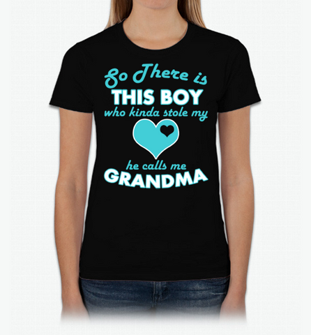 So There's this Boy He Calls Me Grandma Shirt