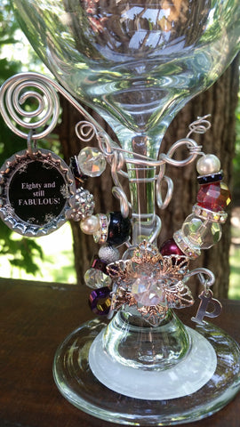 """Eighty and Still Fabulous!"" Wine Glass"