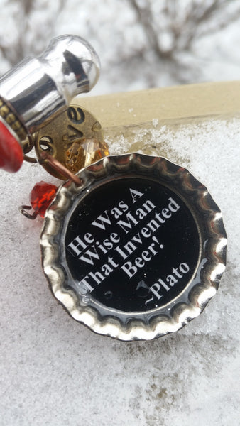 Chiefs Beer Bottle Opener~ He Was A Wise Man That Invented Beer! ~ Plato