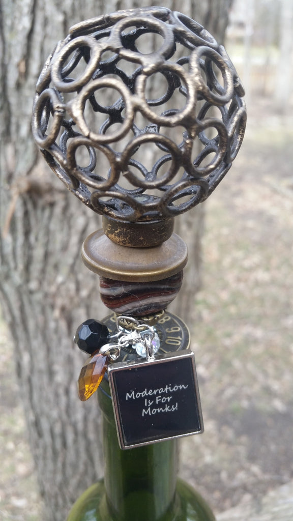 """Moderation is for Monks!"" Wine Stopper"
