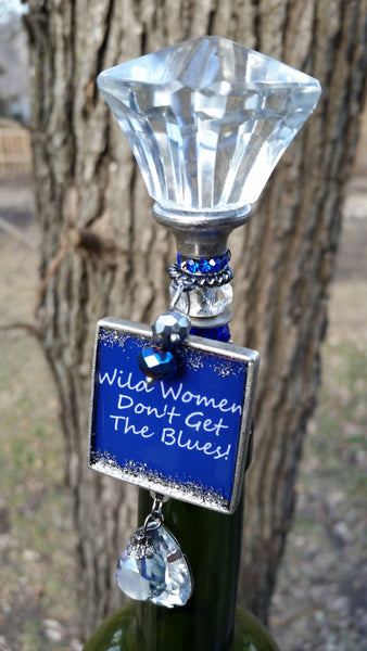 """Wild Women Don't Get The Blues!"" Wine Stopper"