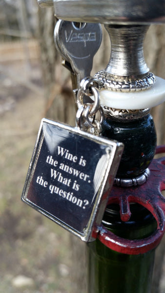 """Wine is the Answer.  What is the Question?""  Wine Stopper"