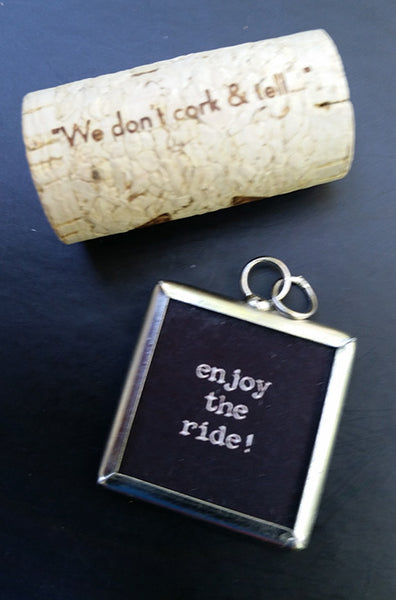 Life Is Short / Enjoy the Ride - Two-sided Charm