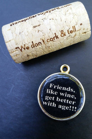 Friends / Wine Better With Age Charm
