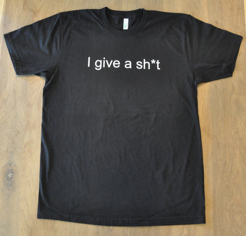 I give a sh*t - men's tee