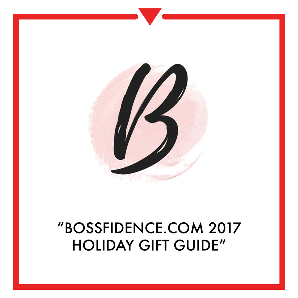 Bossfidence.com 2017 Holiday Gift Guide